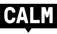 The Campaign Against Living Miserably (CALM) is a movement against male suicide, the biggest killer of men under 45.